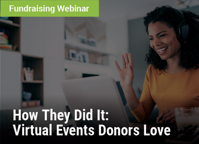 How They Did It: Virtual Events Donors Love