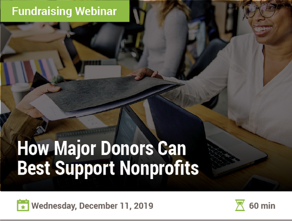 How Major Donors Can Best Support Nonprofits