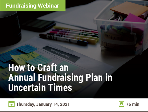 How to Craft an Annual Fundraising Plan in Uncertain Times