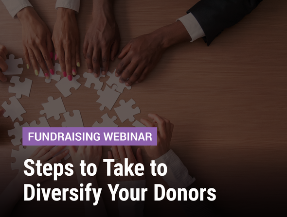 Steps to Take to Diversify Your Donors