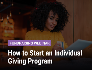 How to Start an Individual Giving Program