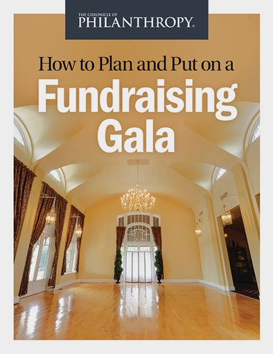 How to Plan and Put on a Fundraising Gala