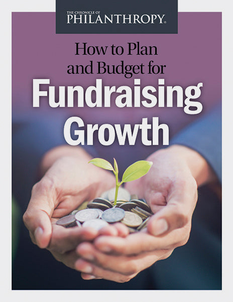 How to Plan and Budget for Fundraising Growth