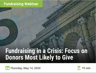 Fundraising in a Crisis: Focus on Donors Most Likely to Give