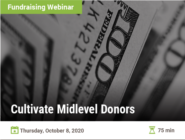 Cultivate Midlevel Donors
