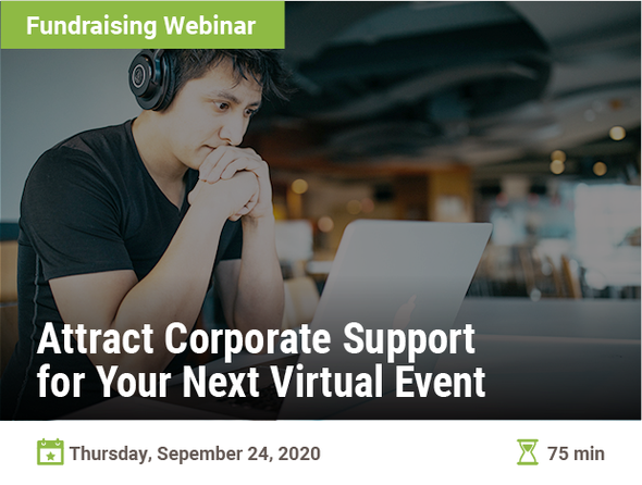 Attract Corporate Support for Your Next Virtual Event