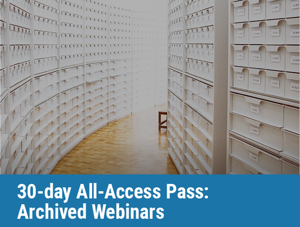30-day All-Access Pass: Archived Webinars