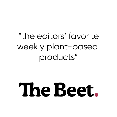 Check out the editors' favorite plant-based products of the week in The Beet
