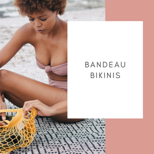 Bandeau bikinis. What are they and how do you wear them?