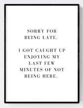 Sorry I'm Late Office Poster Print A3/A4 Download - Miss Beaut