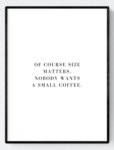 Size Matters Artwork Wall Art Poster Print A3/A4 Download - Miss Beaut
