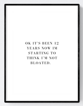 Bloated Quote Artwork Wall Art Poster Print A3/A4 Download - Miss Beaut