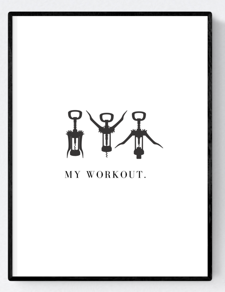 My Wine Workout Artwork Poster Print A3/A4 Download - Miss Beaut