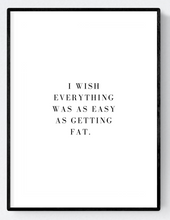 Getting Fat Artwork Poster Print A3/A4 Download - Miss Beaut
