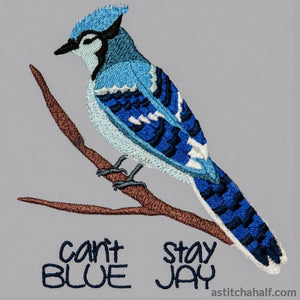 Can't stay Blue Jay - a-stitch-a-half