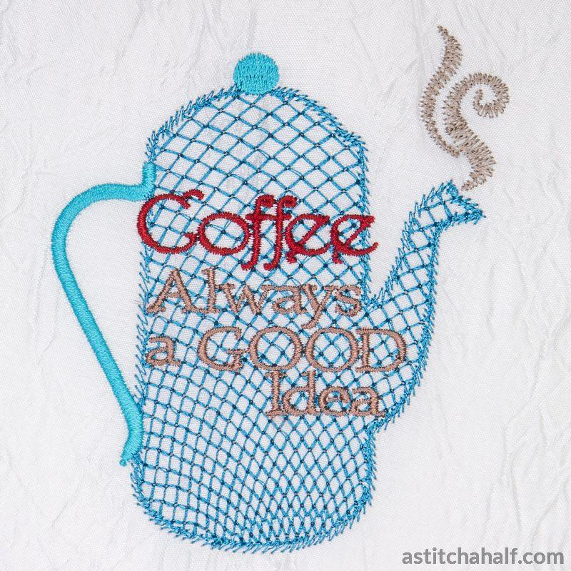 Coffee Always a Good Idea - a-stitch-a-half