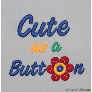 Cute as a button Bold Script - astitchahalf