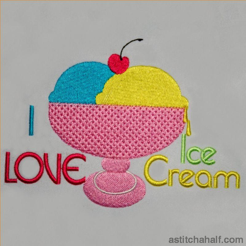 I Love Ice Cream Embroidery Fill