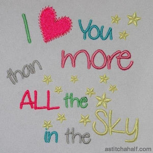 I Love You More Than All The Stars In Sky Embroidery Fill
