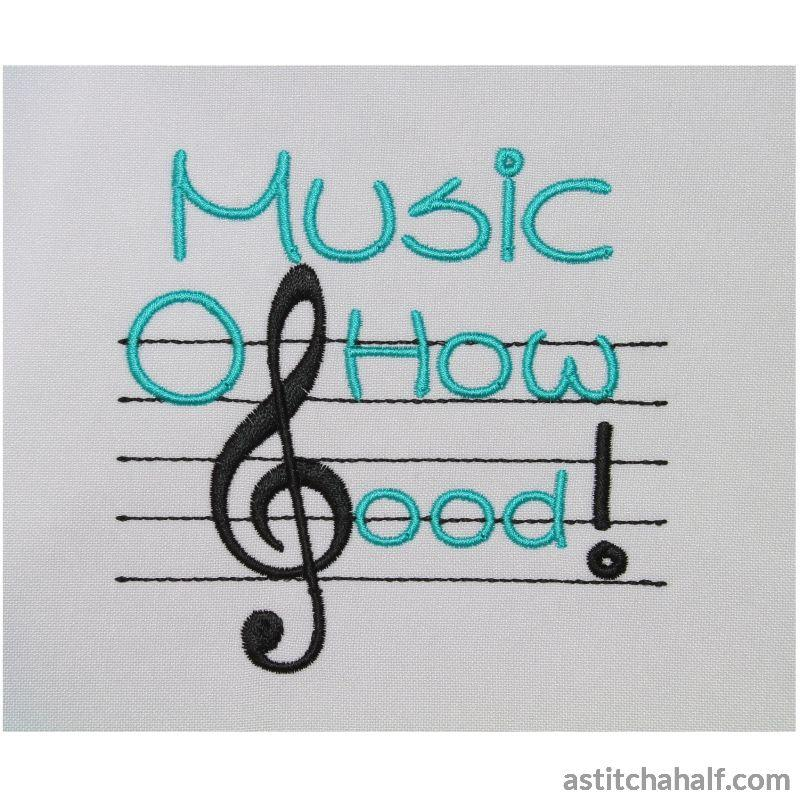Music O How Good Embroidery Fill