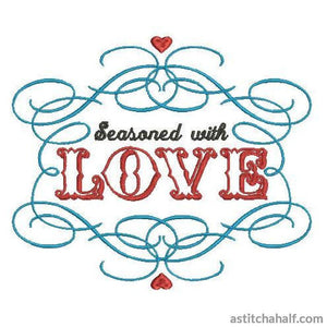 Seasoned with Love - a-stitch-a-half
