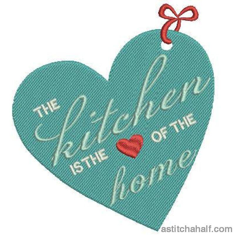 The Kitchen Is The Heart Of Home Embroidery Fill