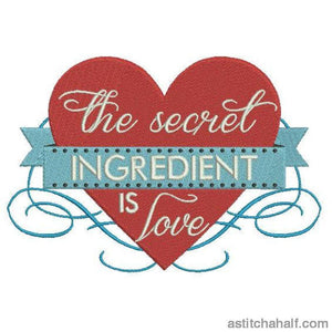 The Secret Ingredient Is Love Embroidery Fill