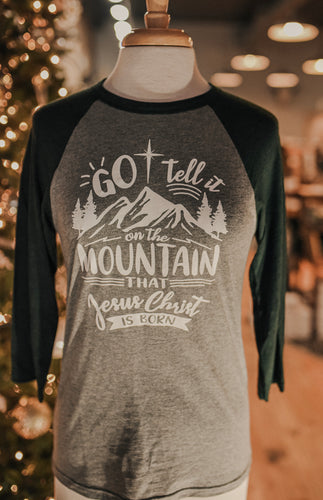 Go Tell It On The Mountain Raglan Tee 2353