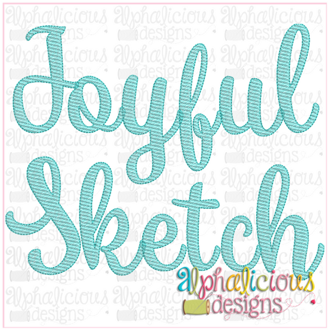 Joyful Sketch Embroidery Font - Alphalicious Embroidery Designs