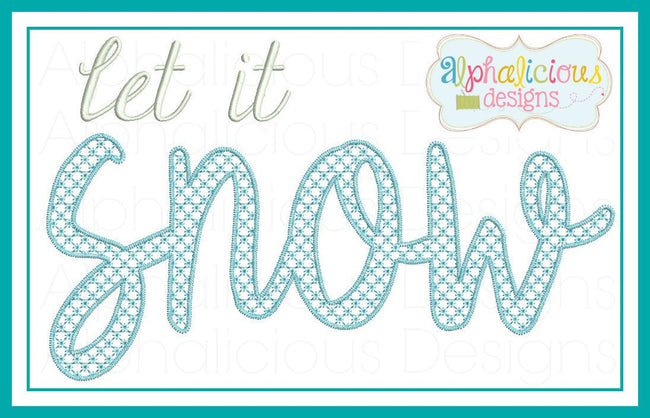 Let It Snow Digitized Embroidery - Alphalicious Designs