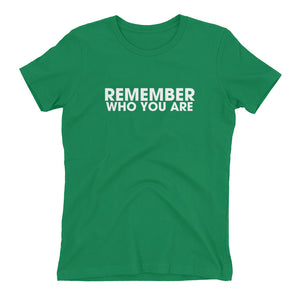 Remember Who You Are Boyfriend Fit T-Shirt