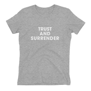 Trust and Surrender Boyfriend Fit T-Shirt