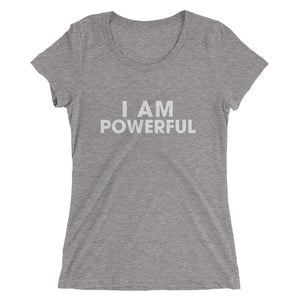 I Am Powerful T-Shirt