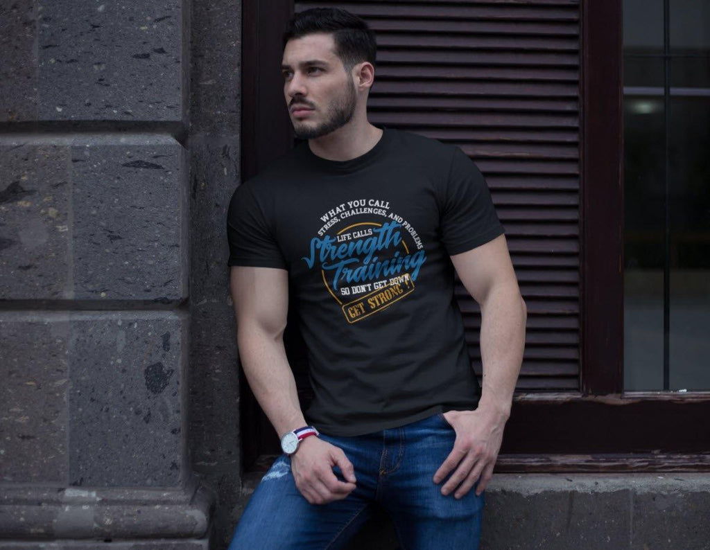 Don't Get Down, Get Strong T-Shirt - GETSTRONG