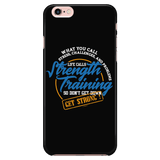 Don't Get Down, Get Strong Quote Phone Cases for iPhone and Galaxy - GETSTRONG