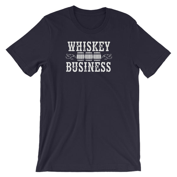 Whiskey Business - Short-Sleeve Unisex T-Shirt