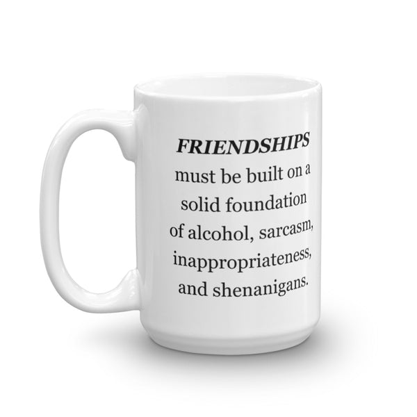 Friendships  - Mug