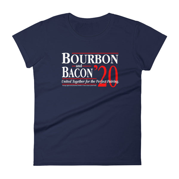 Bourbon & Bacon for 2020 - Women's short sleeve t-shirt