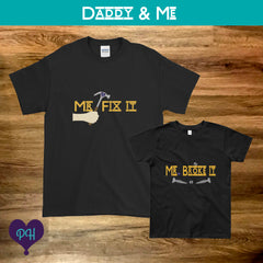 Daddy (Fix It) and Me (Broke It) T-shirts | Plum Hanger