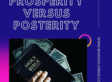 The Posterity Gospel Versus The Prosperity Gospel