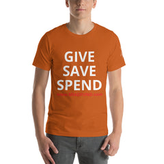 Give Save Spend Short-Sleeve Unisex T-Shirt - Money Is A Defense
