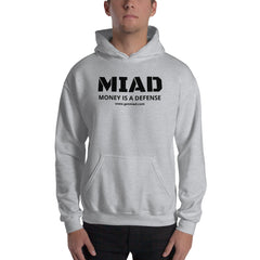 Hooded Sweatshirt - Money Is A Defense