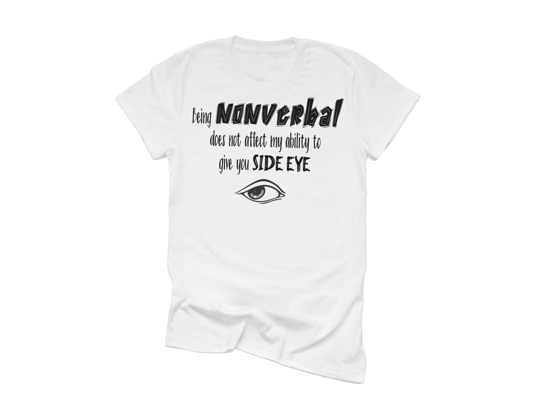 Nonverbal Side Eye Shirt