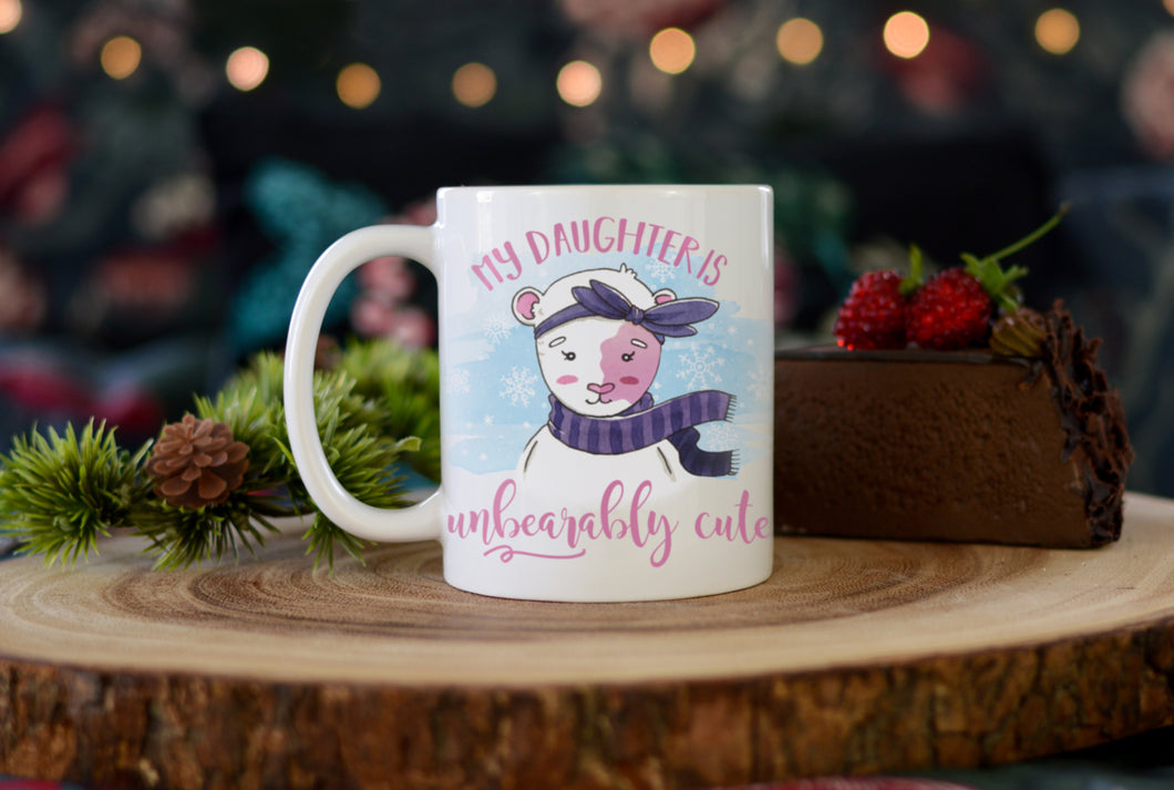 My Daughter is Unbearably Cute Mug - Ever Grey Designs