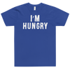 T-Shirt I'm Hungry