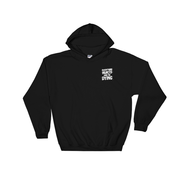 Premium Embroidered Hoodie Everything Hurts