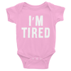 Babysuit I'm Tired