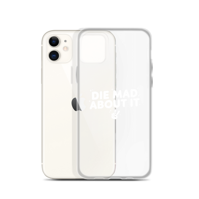 iPhone Case Die Mad About It