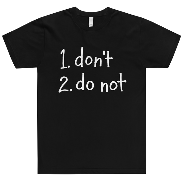 Fitted T-Shirt Do Not Light