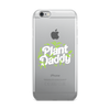 iPhone Case Plant Daddy